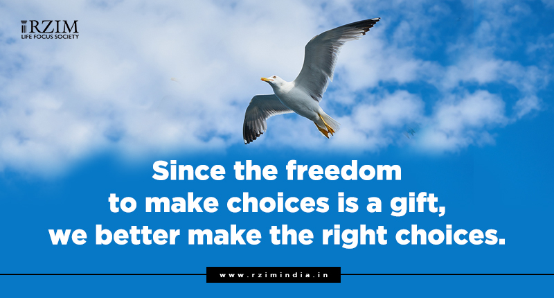 freedom to make a choice is a gift