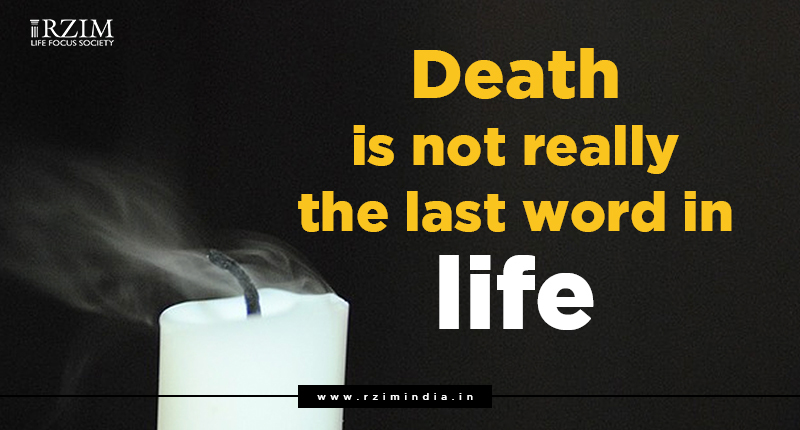 Death is not really the last word in life - Jill Carattini