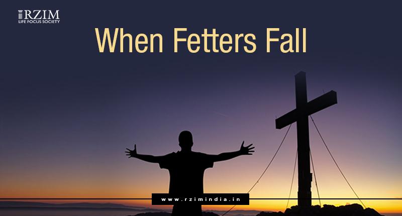 When Fetters Fall