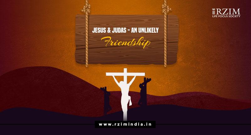 Jesus and Judas - An Unlikely Friendship
