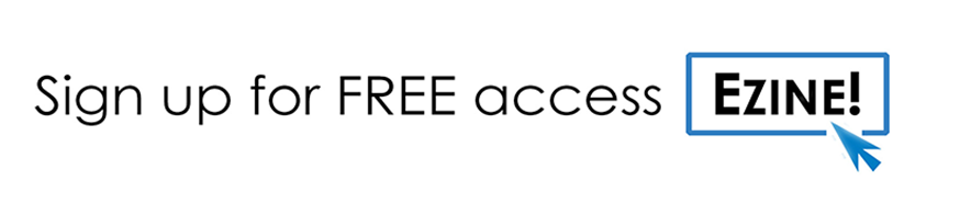 Sign up for Free EZINE