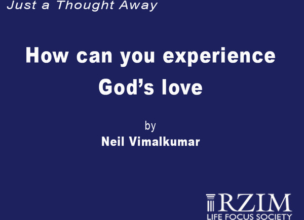 Just a Thought Away - How can you experience God's Love