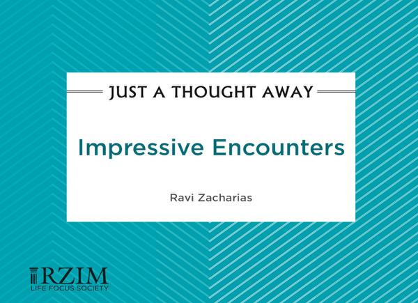 Impressive Encounters
