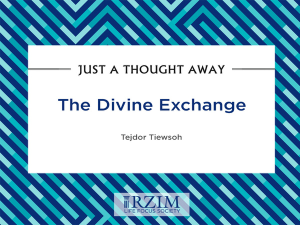 Just a Thought Away -The divine exchange