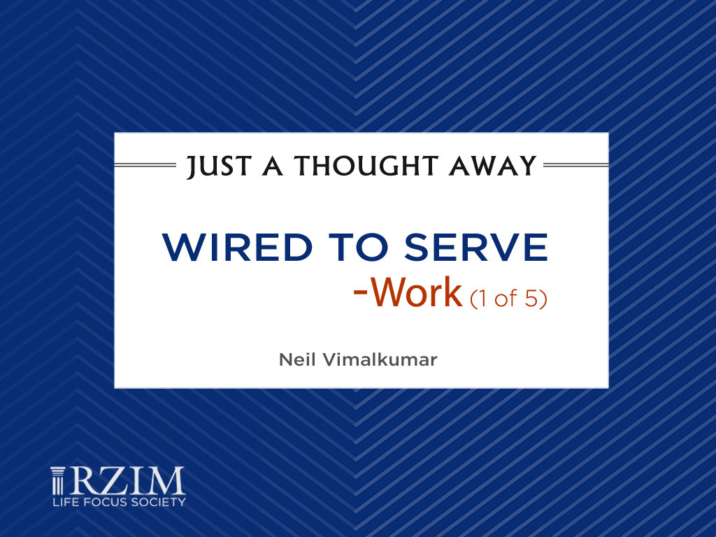 Wired to Serve - Work