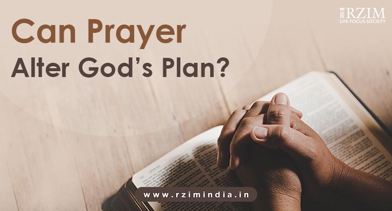 Can Prayer Alter God's Plan?
