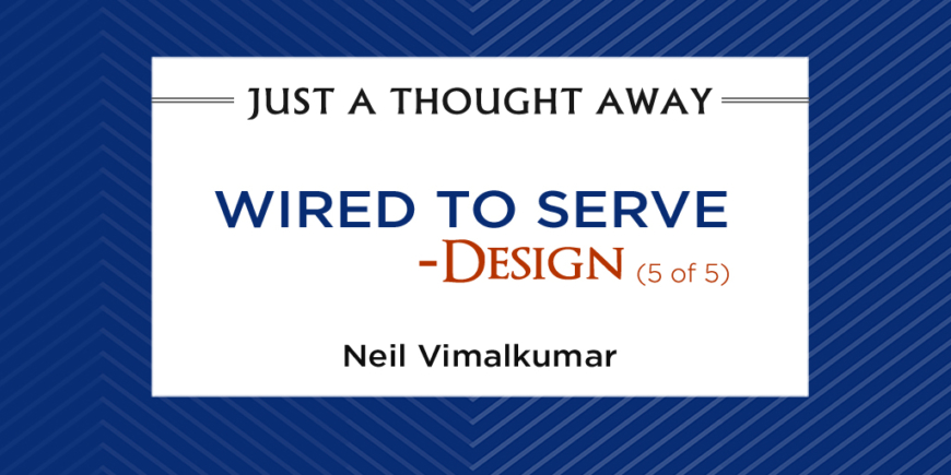 Wired to Serve - Design