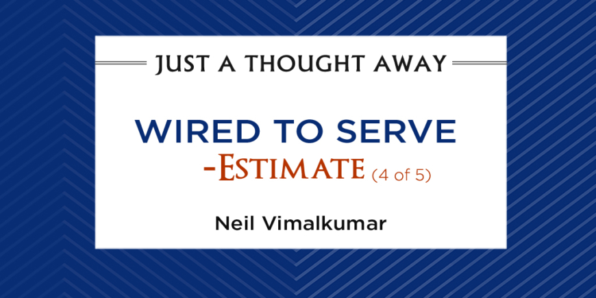 Wired to Serve – Estimate