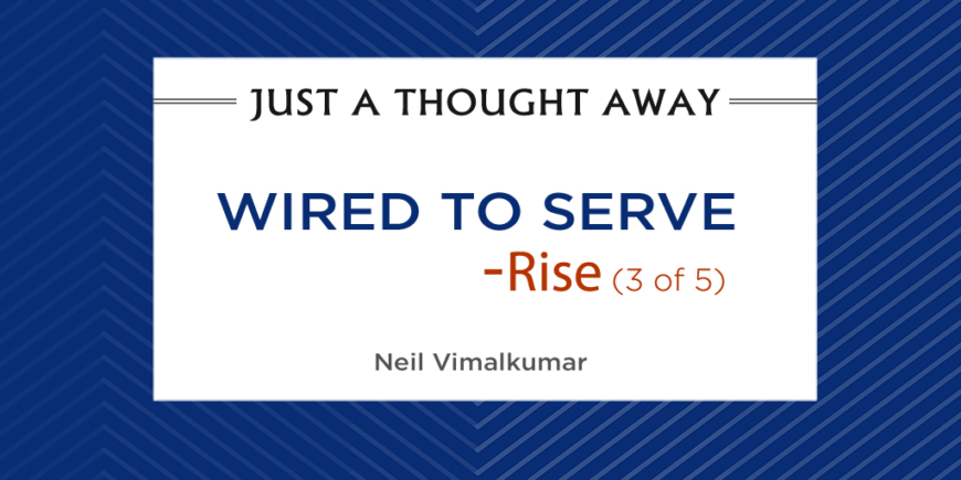 Wired to Serve – Rise