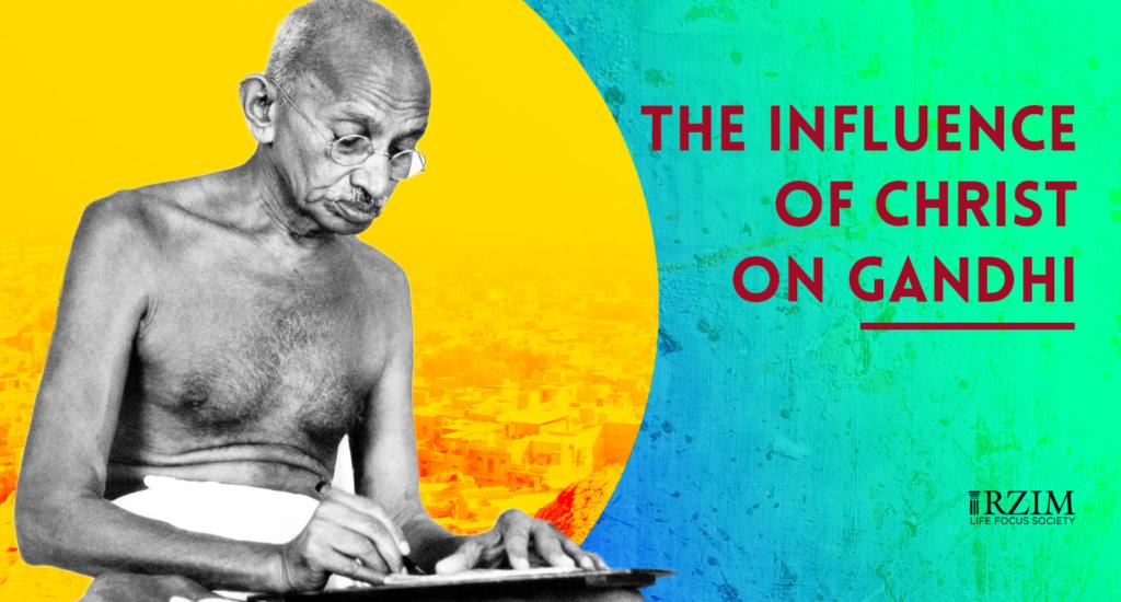 The Influence of Christ on Mahatma Gandhi
