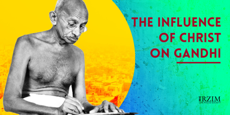 The Influence of Christ on Mahatma Gandhi