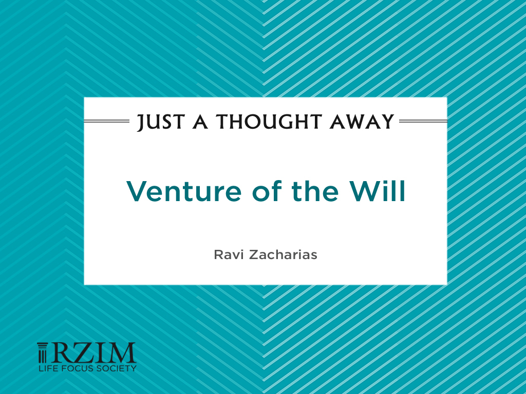 Venture of the Will