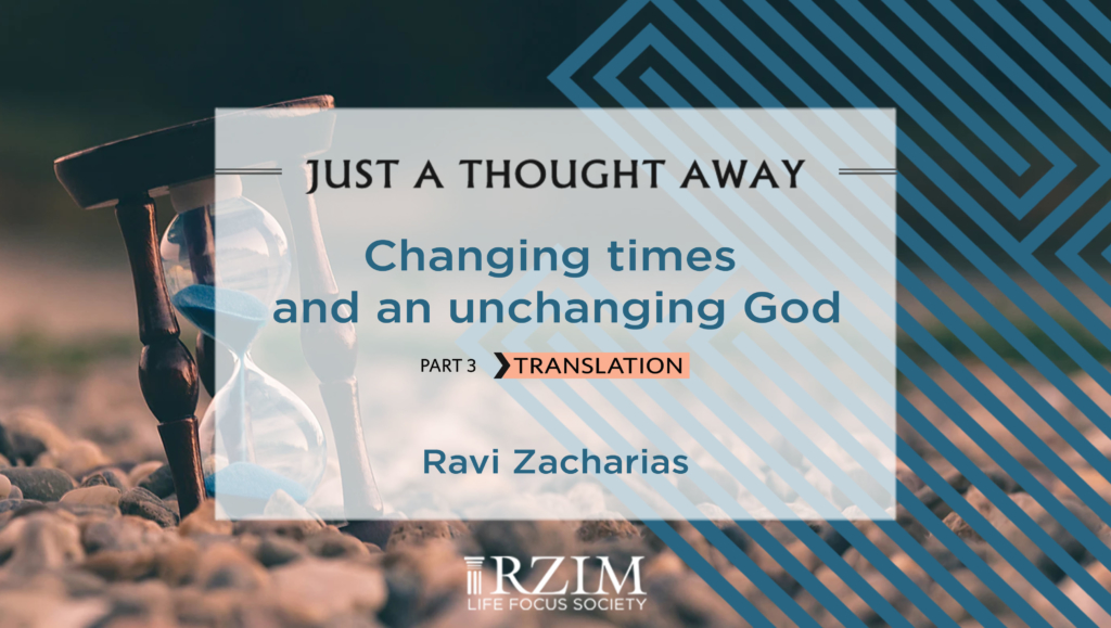 Changing times and an unchanging God - Part 3 Translation