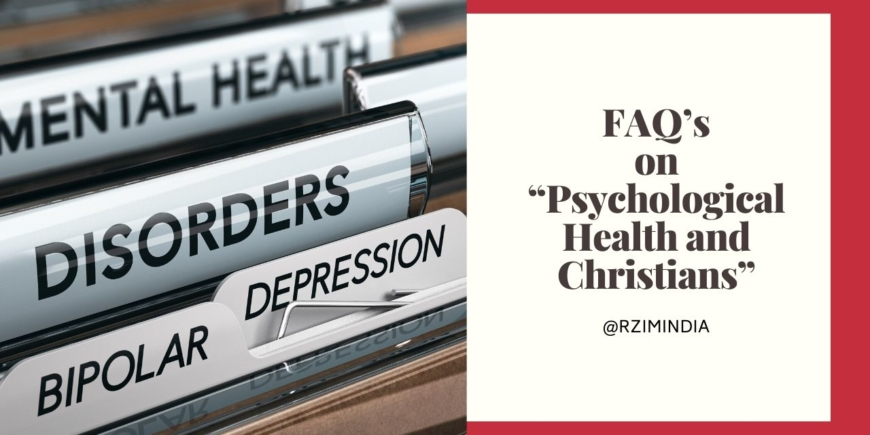 FAQ's on Psychological Health and Christians