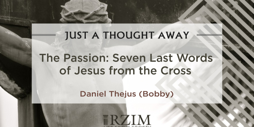 The Passion: Seven Last Words of Jesus from the Cross