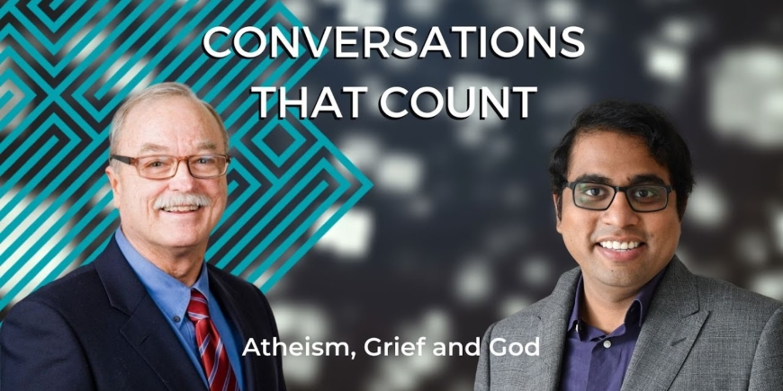 Atheism, Grief & God | Sam Raju & Dr JP Moreland | Conversations That Count FULL VIDEO | RZIM India
