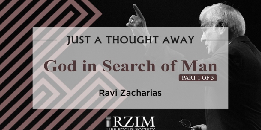 God in Search of Man – Part I
