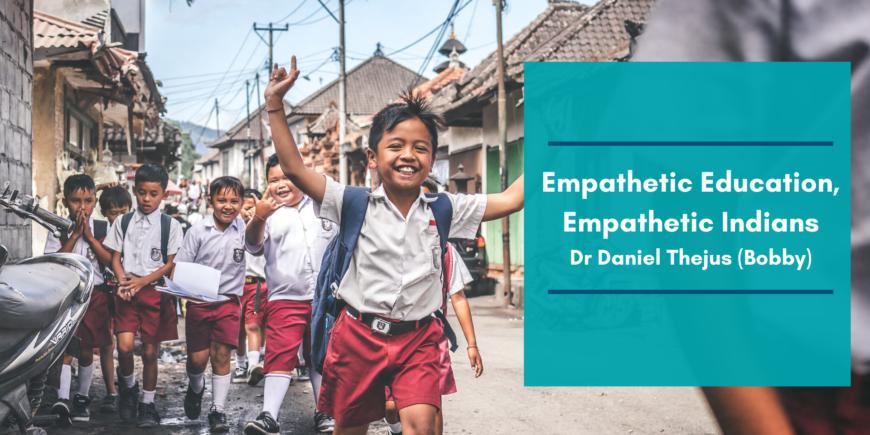 Empathetic Education, Empathetic Indians