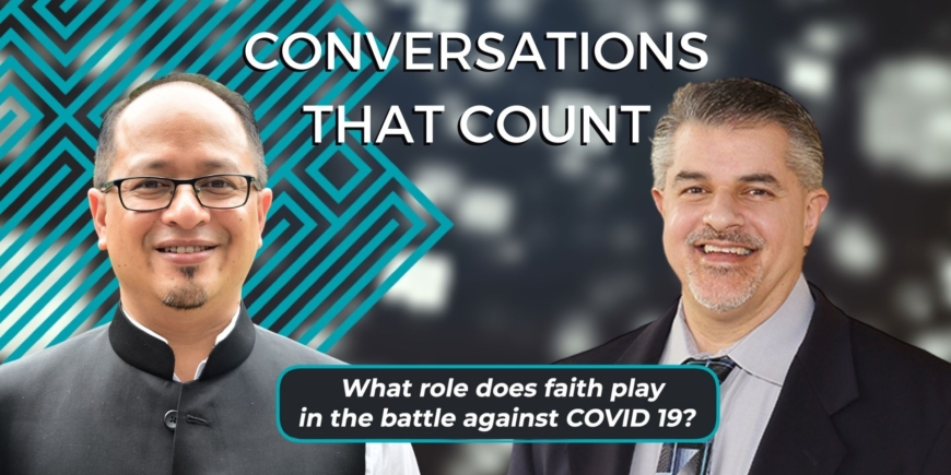 Science, Faith & COVID 19 – Part 1 | Dr Balajied & Dr Fazale Rana | Conversations that Count 2