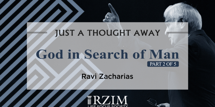 God in Search of Man – Part 2