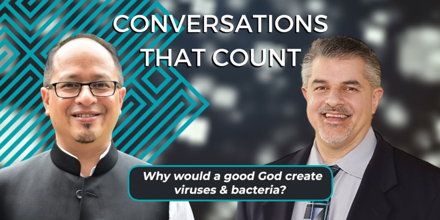 Why Would a Good God Create Viruses & Bacteria? | Dr Balajied & Dr Fazale Rana | CTC 2