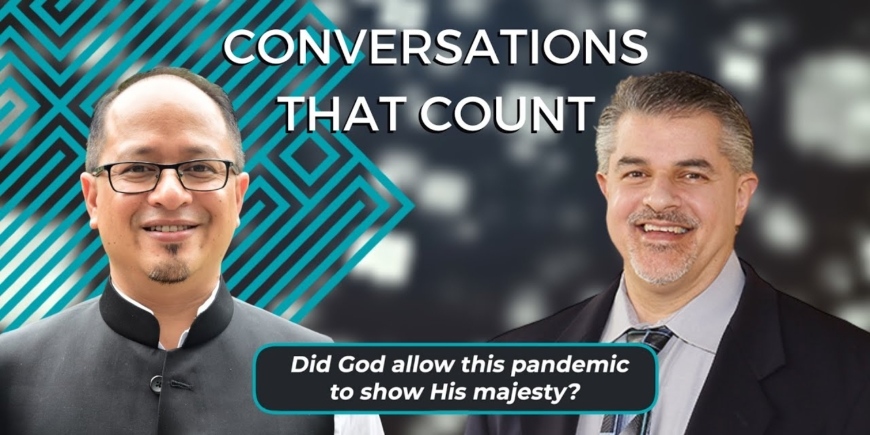 Did God Allow This Pandemic to Show His Majesty? | Dr Balajied & Dr Fazale Rana | CTC 2