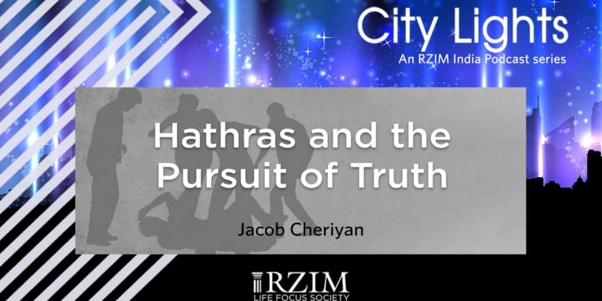 Hathras and the Pursuit of Truth
