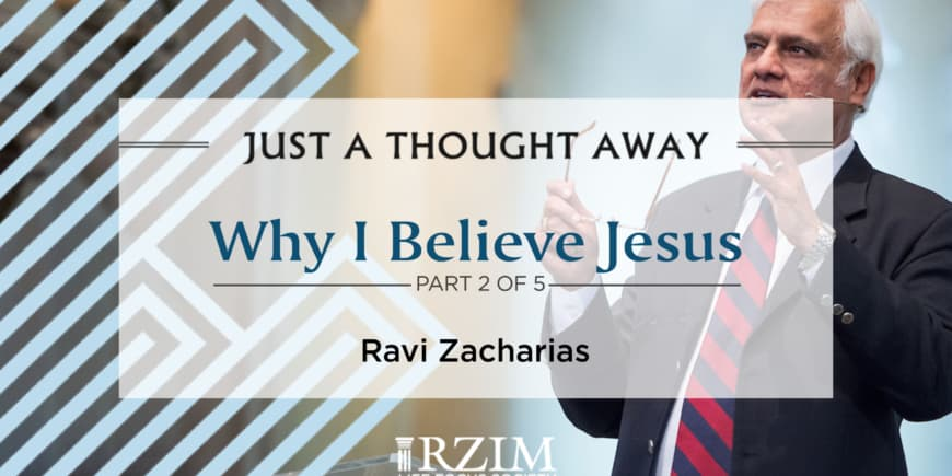 Why I Believe Jesus – Part 2 of 5