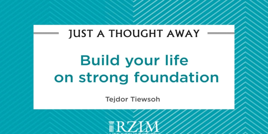 Build Your Life On Strong Foundation