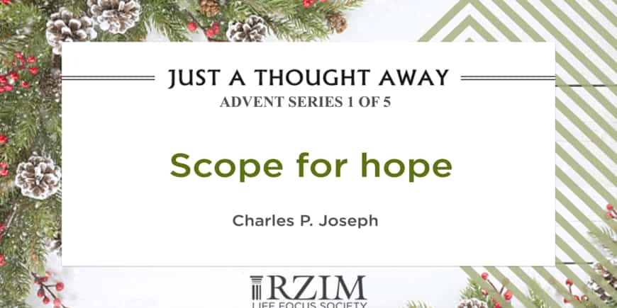 ADVENT SERIES 1 OF 5 – Scope for Hope