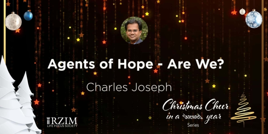 Agents of Hope – Are We?